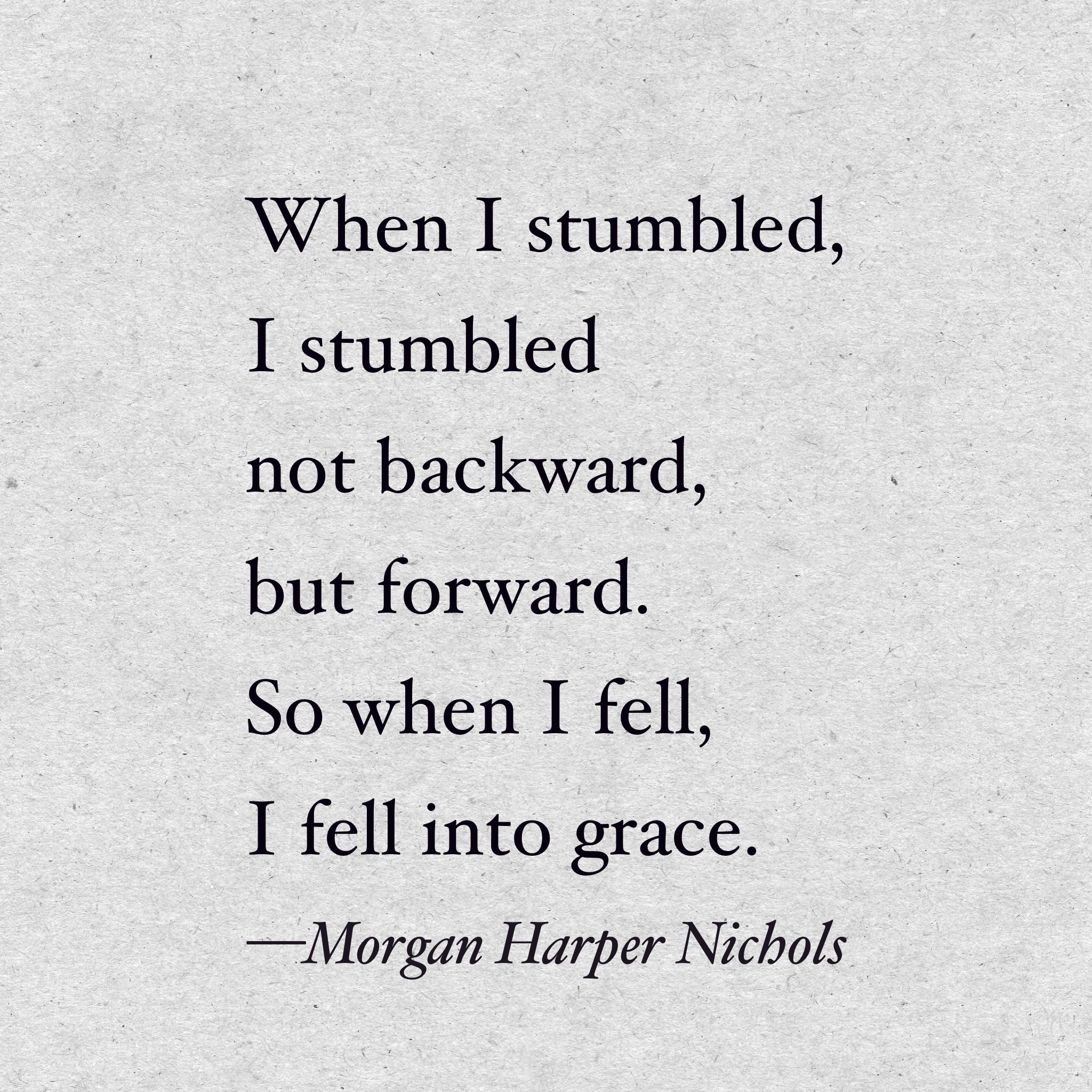 Quotes About Smiling Through Hard Times: Grace Quote / Morgan Harper Nichols Quote, Strength, Truth