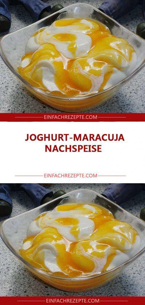 Joghurt-Maracuja Nachspeise