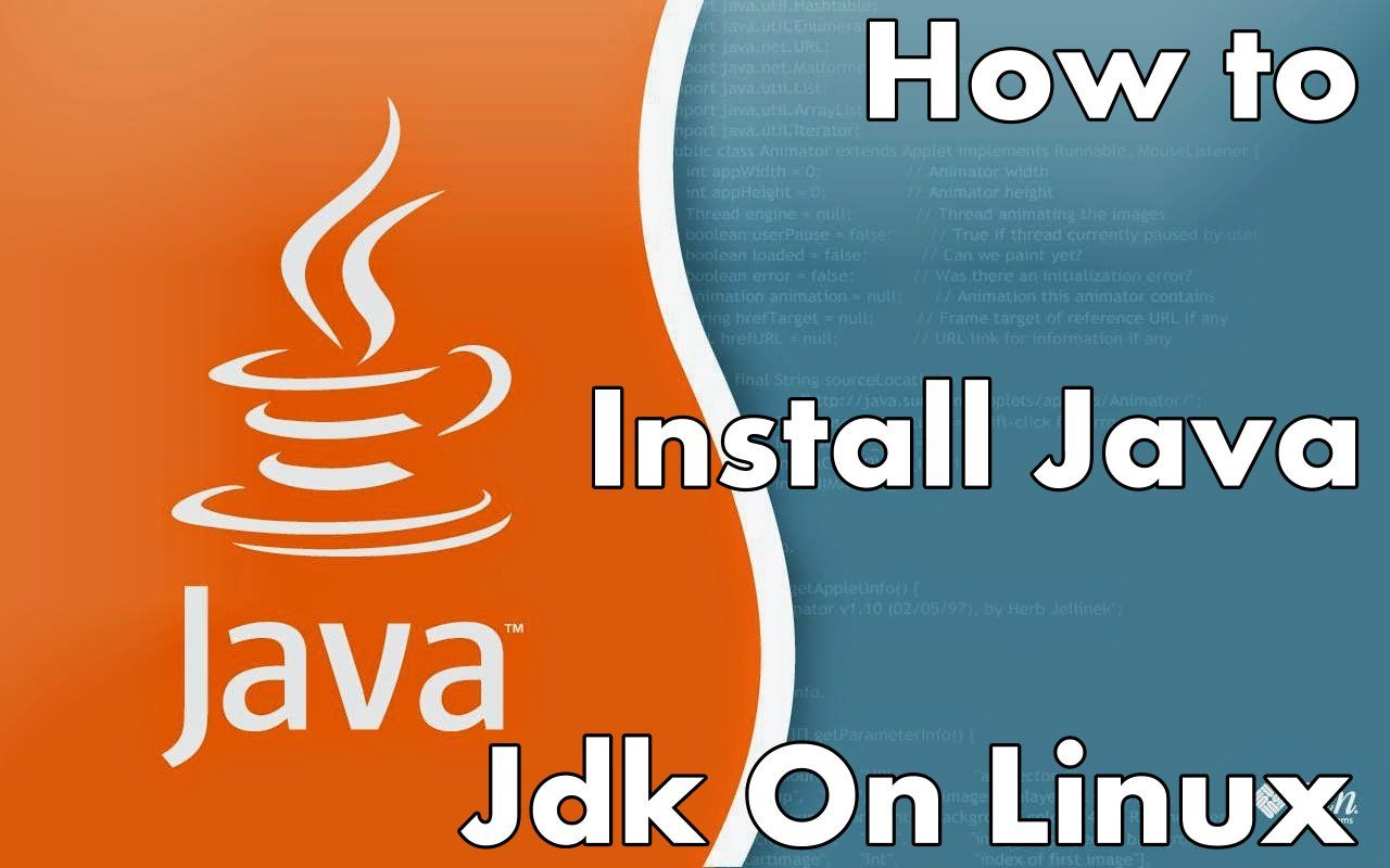 This Tutorial Presents You How To Install Java Jdk On Linux
