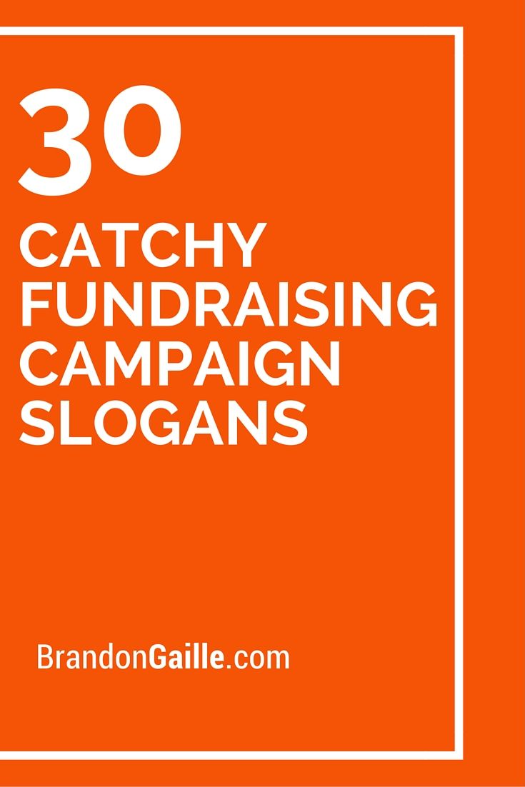 List of 30 Catchy Fundraising Campaign Slogans | Catchy Slogans ...