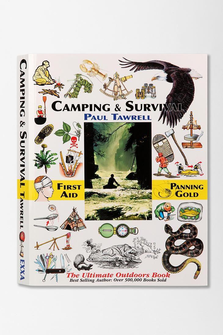 Camping & Survival By Paul Tawrell #camping #urbanoutfitters #huntedandgathered