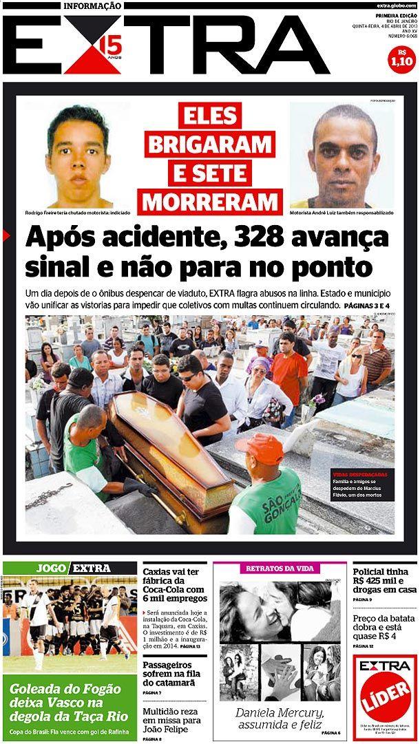 04-04-2013 - Capas do Jornal Extra - Primeira página do Jornal Extra do Rio - Extra Online