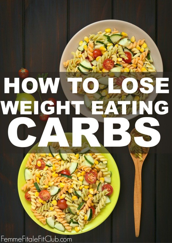 How to lose weight eating carbs health fitness pinterest how to lose weight eating carbs ccuart Gallery