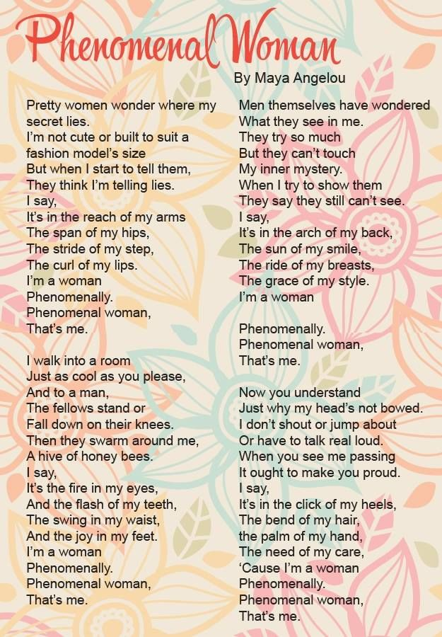 Maya Angelou- Phenomenal Woman This is literally perfection ...
