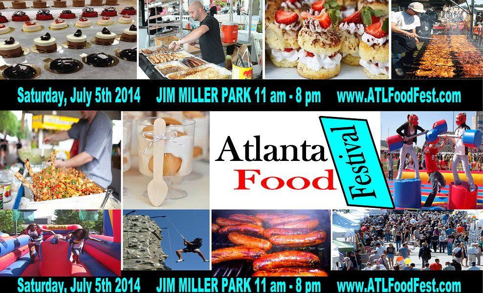Atlanta Food Festival is Saturday, July 5, 2014. The