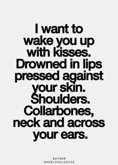 I Want To Wake You Up With Kisses 3 3 Inspirational Quotes