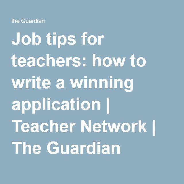 Job Tips For Teachers How To Write A Winning Application  Teacher