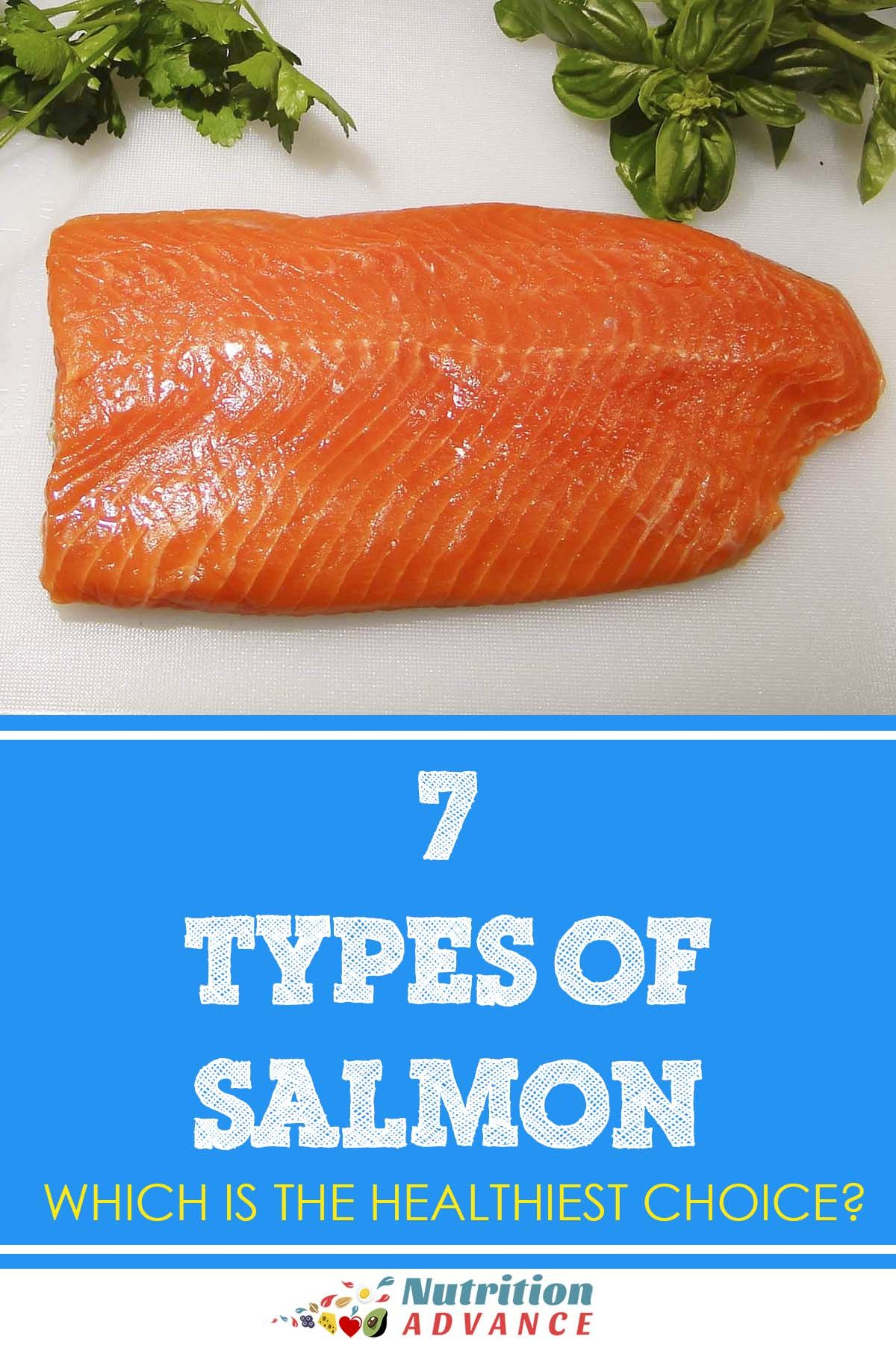 7 Types Of Salmon How Do They Compare Nutritionally Sockeye Salmon Recipes Salmon Nutrition Facts Salmon Nutrition