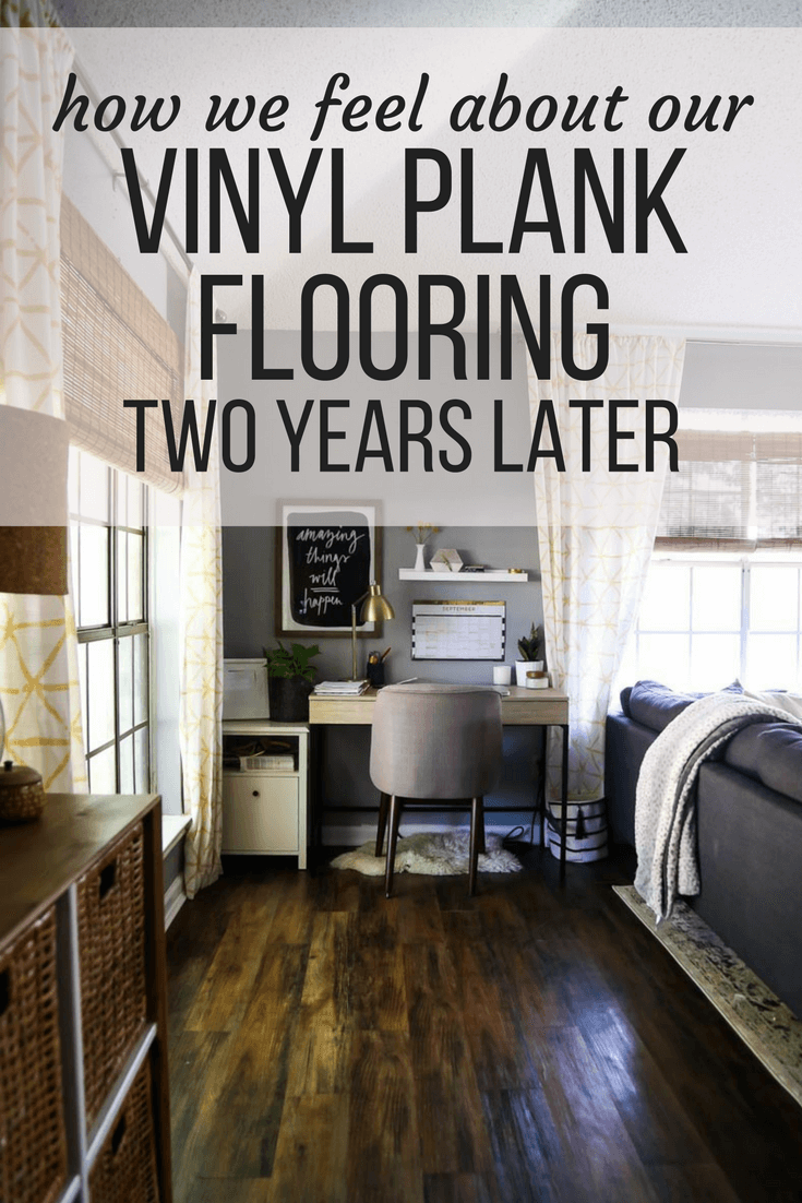 A Vinyl Plank Flooring Review Looking At Lowe S Style Selections And How We Feel About It After Living With For Two Years