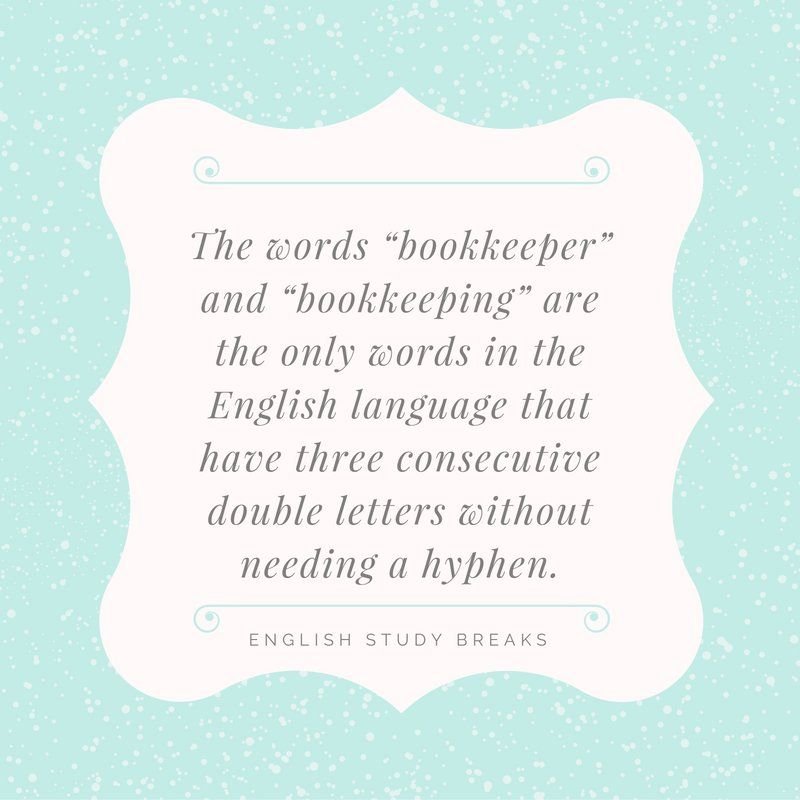 The Words Bookkeeper And Bookkeeping Are The Only Words In The