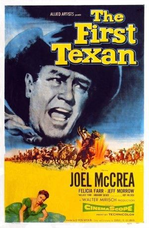 THE FIRST TEXAN (1956) - Joel McCrea - Felicia Farr - Jeff Morrow - Wallace Ford -Directed by Byron Haskin - Allied Artists.