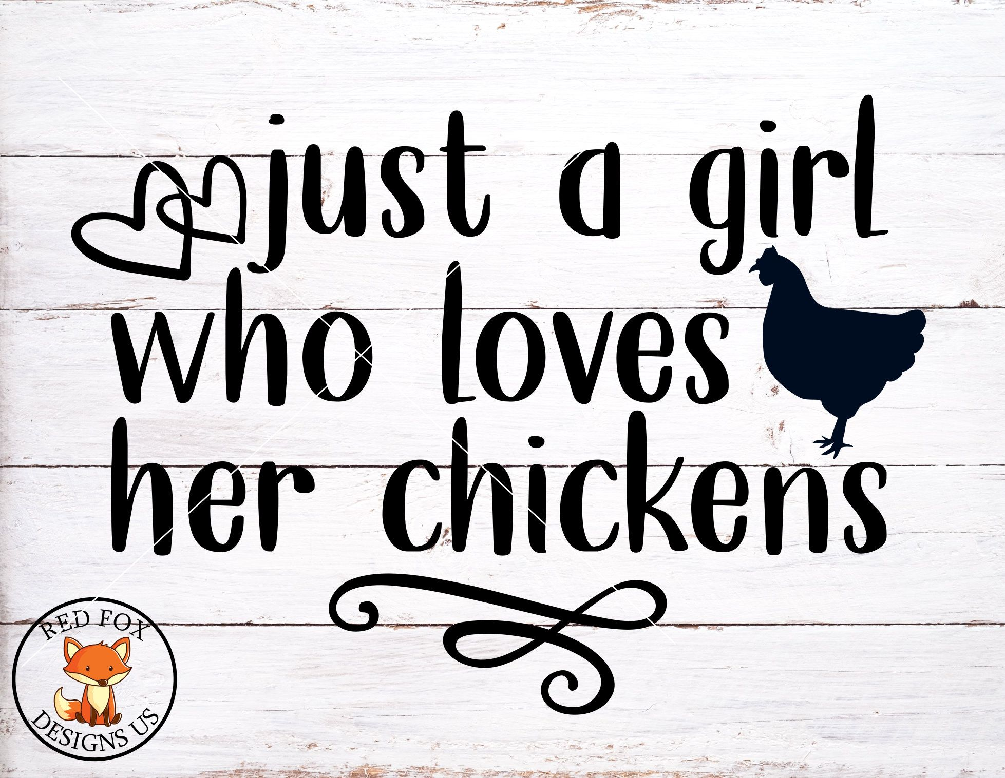 chicken cricut design svg Just a girl who loves chickens svg png dxf eps
