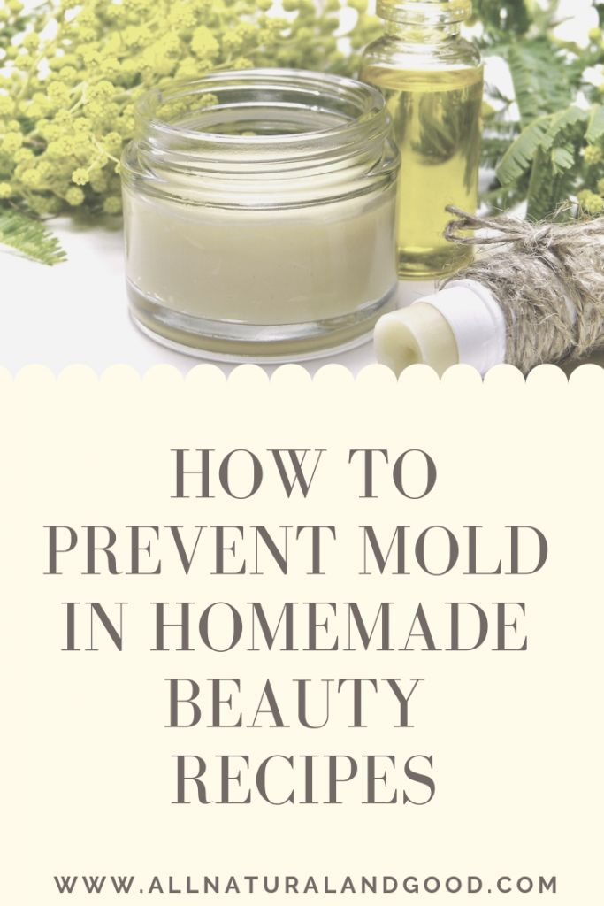 How to Prevent Mold in Homemade Beauty Product Recipes - #beauty #homemade #prevent #product #recipes - #new #beautyproducts