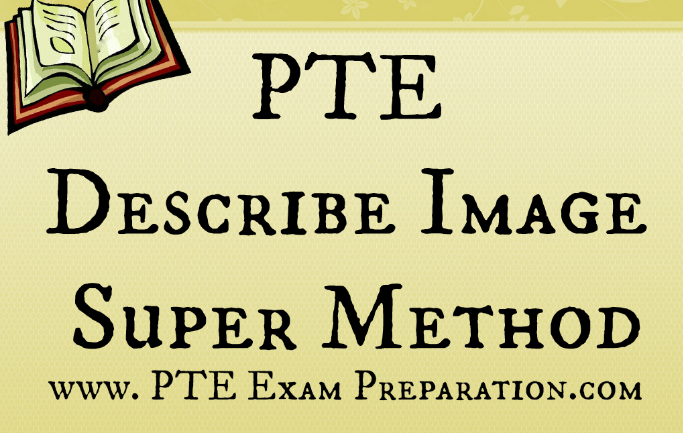 PTE SPEAKING BASICS (DESCRIBE IMAGE) - This article for PTE describe