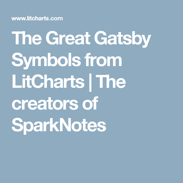 The Great Gatsby Symbols From Litcharts The Creators Of Sparknotes