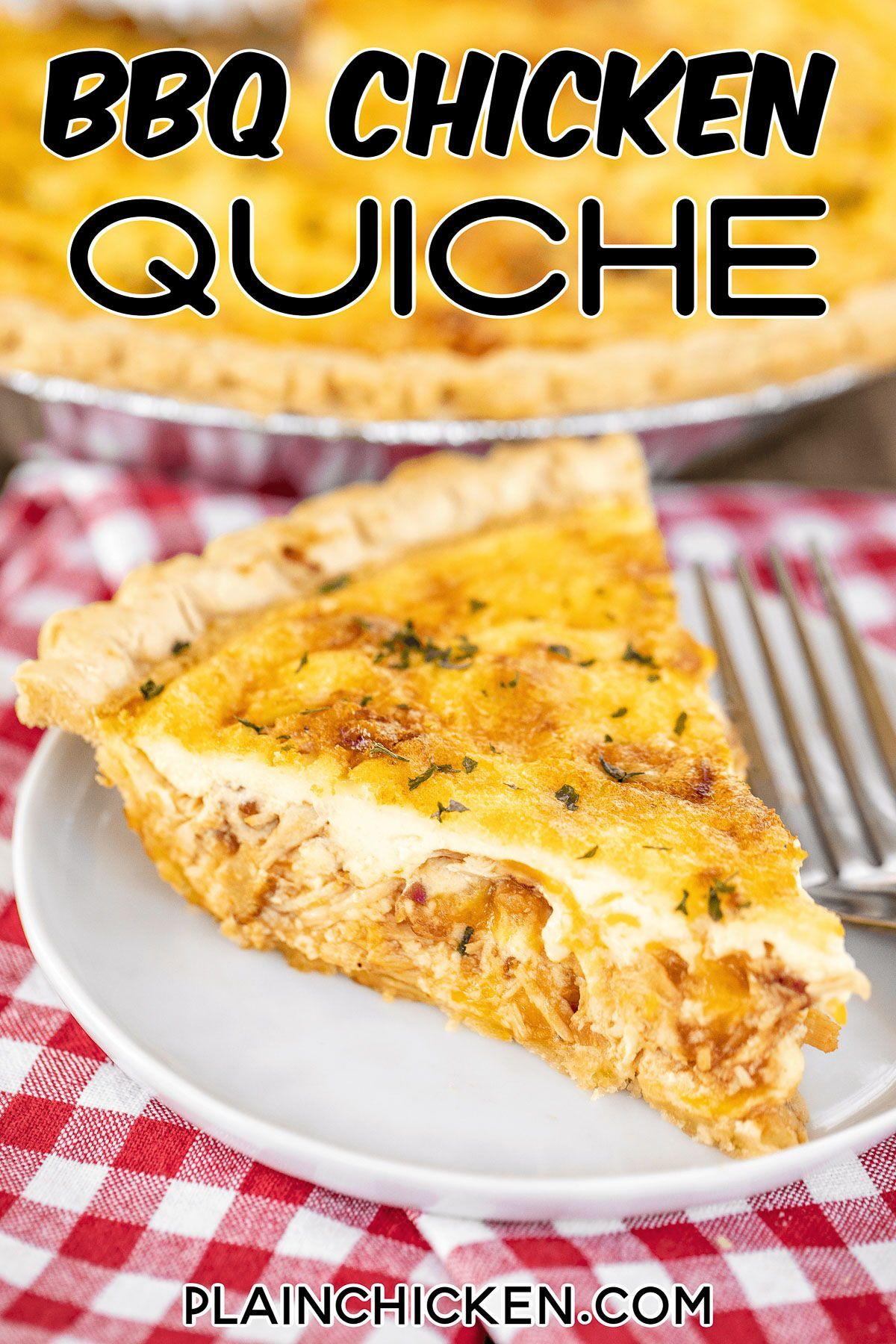 Bbq Chicken Quiche In 2020 Plain Chicken Recipe Chicken Quiche Bbq Chicken