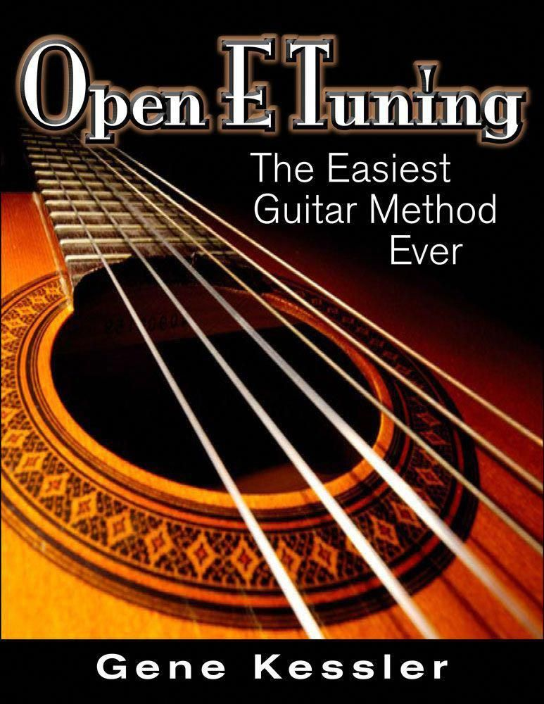 Open E Tuning is the easiest way to learn and play guitar ...