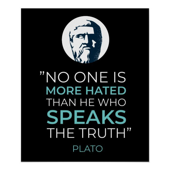 Famous quote of the greek Classical period philosopher Plato in Ancient Greece about the truth.