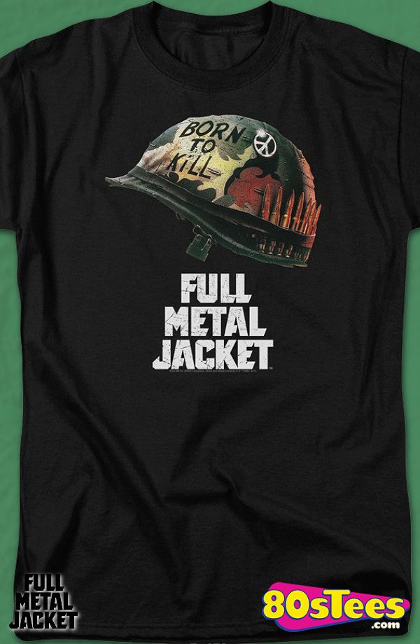 4d0e01b1a23 Poster Full Metal Jacket T-Shirt  Full Metal Jacket Mens T-Shirt Full Metal  Jacket Geeks  Travel everywhere in this men s style shirt that has been  designed ...