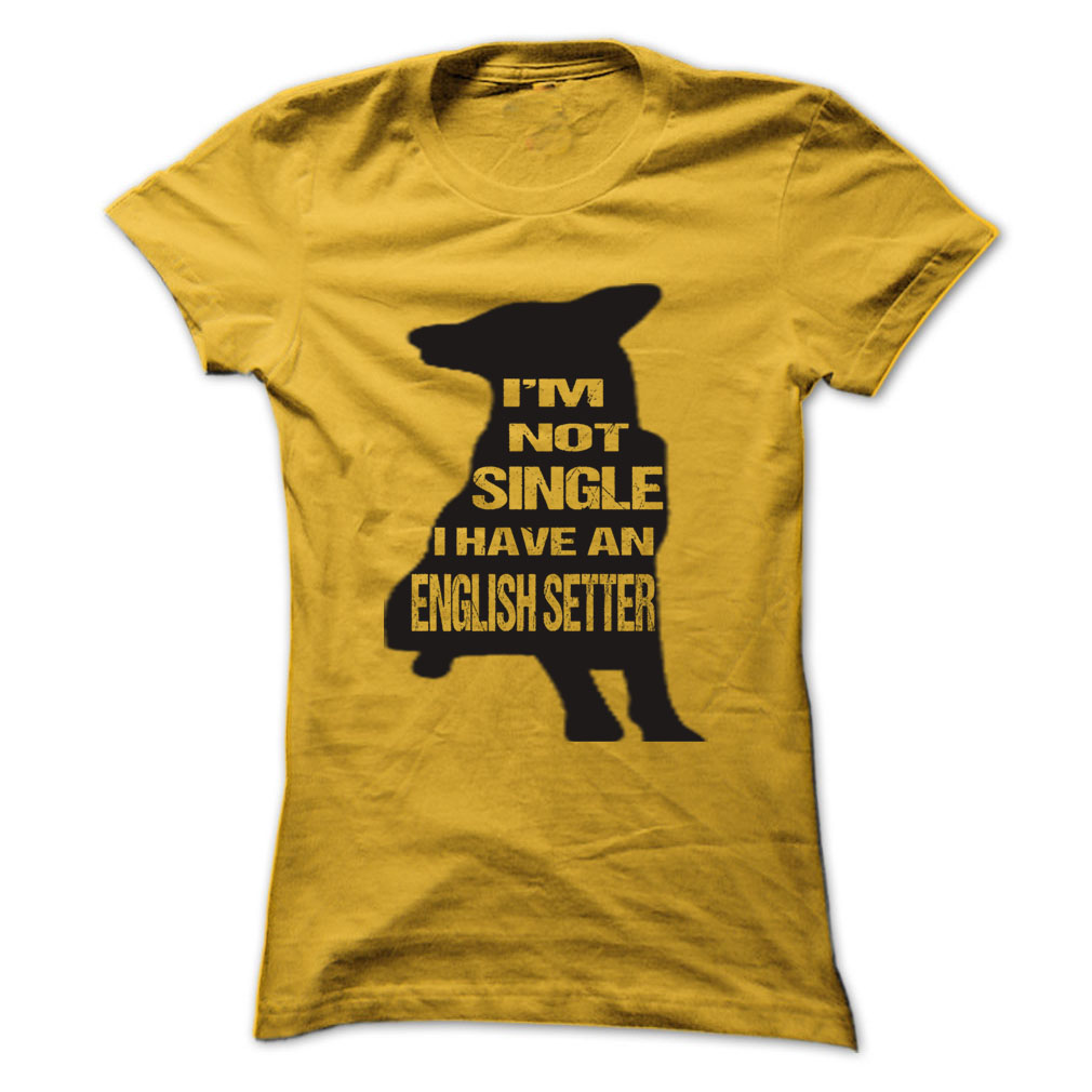 I am not singer I have English Setter Cool Shirt  T Shirt, Hoodie, Sweatshirts - t shirt printing #design #hoodie