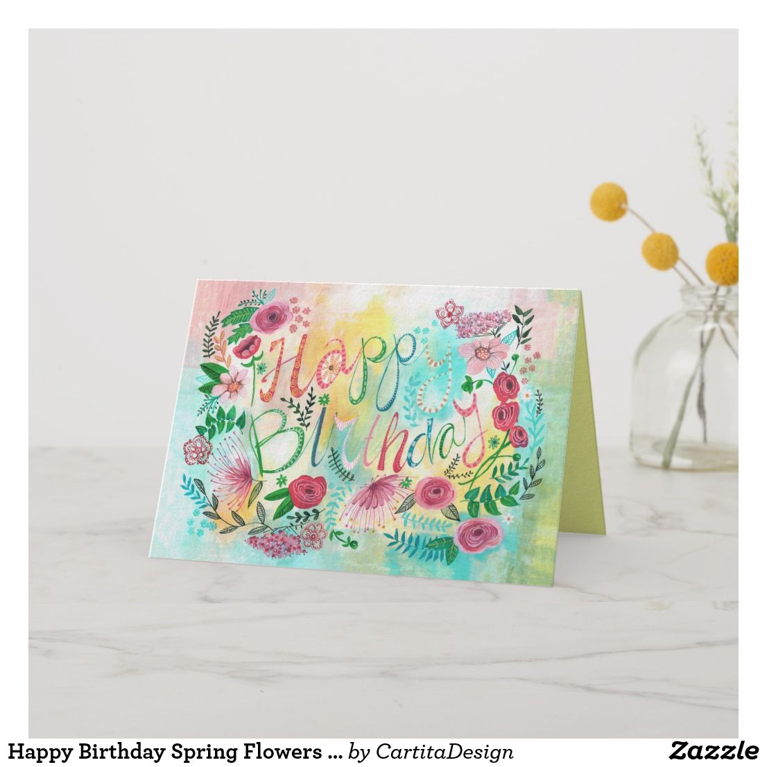 Happy Birthday Spring Flowers Greeting Card Birthday Cards