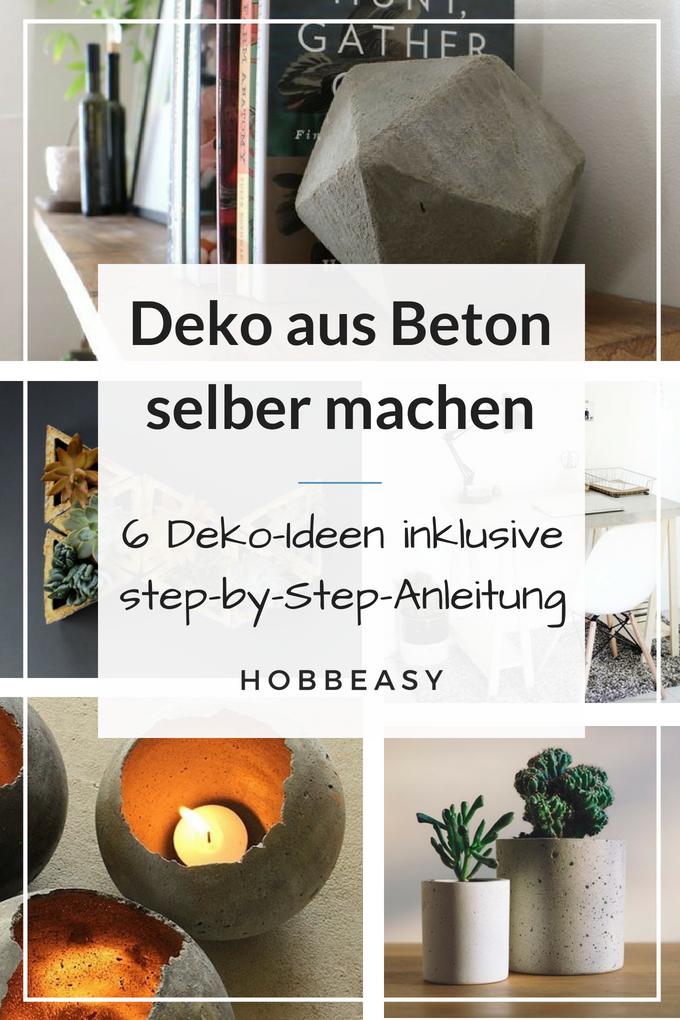Deko Aus Beton Selber Machen   6 Ideen Inklusiver Einer Schritt Für Schritt