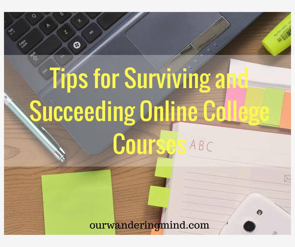 Tips for Surviving and Succeeding Online College Courses