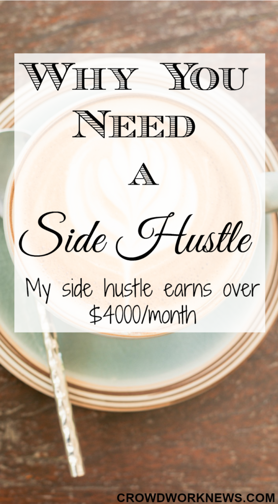 Why You Need A Side Hustle Earn Money From Home Make