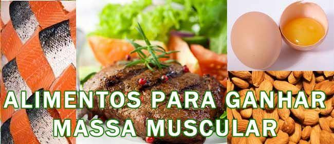Alimentos Ricos Em Proteinas E Carboidratos Para Ganhar Massa