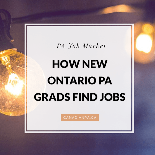 How do new Ontario Physician Assistant Graduates Obtain
