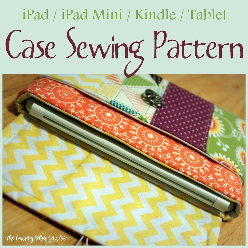 Fabric Case Sewing Pattern for iPad Mini or Kindle   Kindle case ... : quilted ipad case - Adamdwight.com
