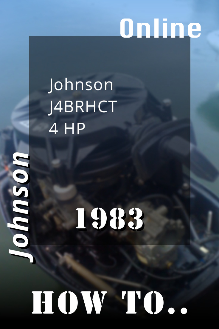 1983 J4brhct Johnson 4hp Outboard Motor Online Service Manual Repair Manuals Outboard Repair