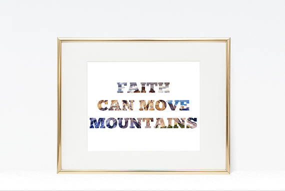 Ordinaire Faith Can Move Mountains Printable | Faith Wall Décor | Faith Printable | Faith  Home Décor