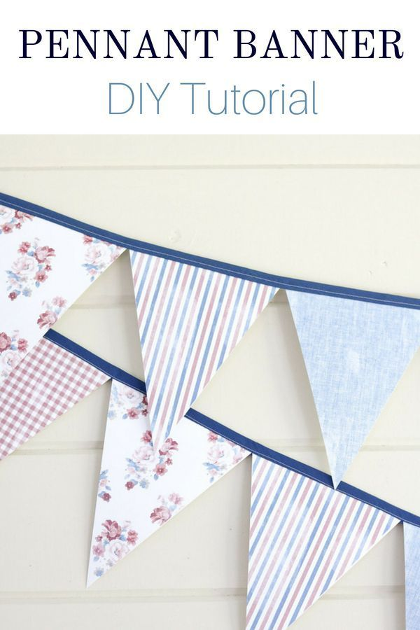 HOW TO CREATE AN EASY PENNANT BANNER Pinterest Pennant banners