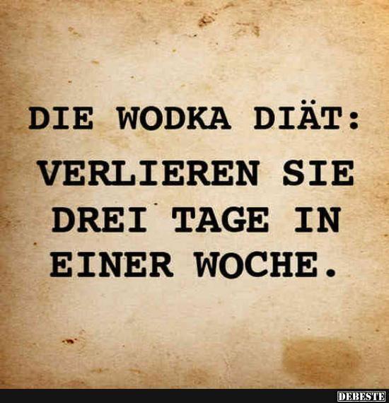 Die Vodka Diat Lustige Bilder Spruche Witze Echt Lustig