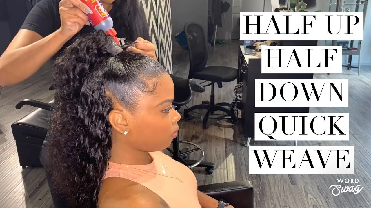 Half Up Half Down Quickweave Using Eco Styling Gel Youtube Quick Weave Hairstyles Half Up Half Down Hair Half Braided Hairstyles