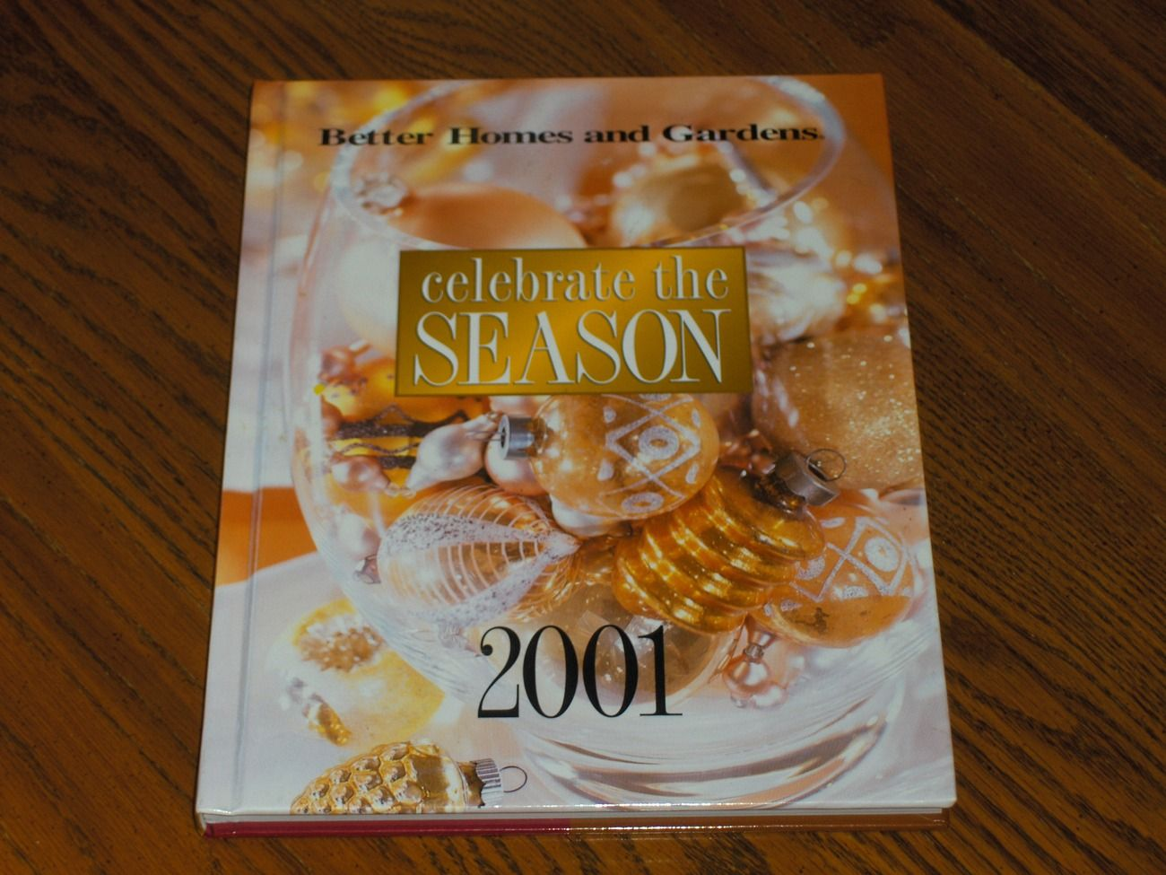 Better Homes and Gardens Celebrate the Season 2001