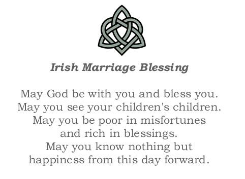Irish Marriage Blessing - read at the end of our wedding ceremony ...