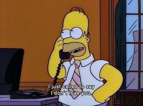 Because This Is How You And Your Significant Other Argue The Simpsons Simpsons Quotes Homer Simpson