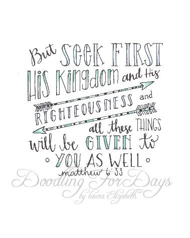 Seek First His Kingdom Matthew 6 33 Handwritten Quotes Life