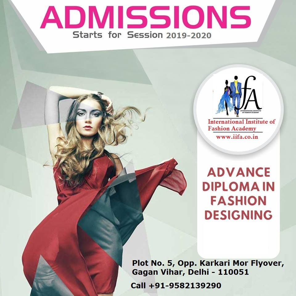 Top Ranked Institute In Delhi For Fashion Designing Courses International Institute Of Fas Fashion Designing Institute Fashion Design Fashion Designing Course