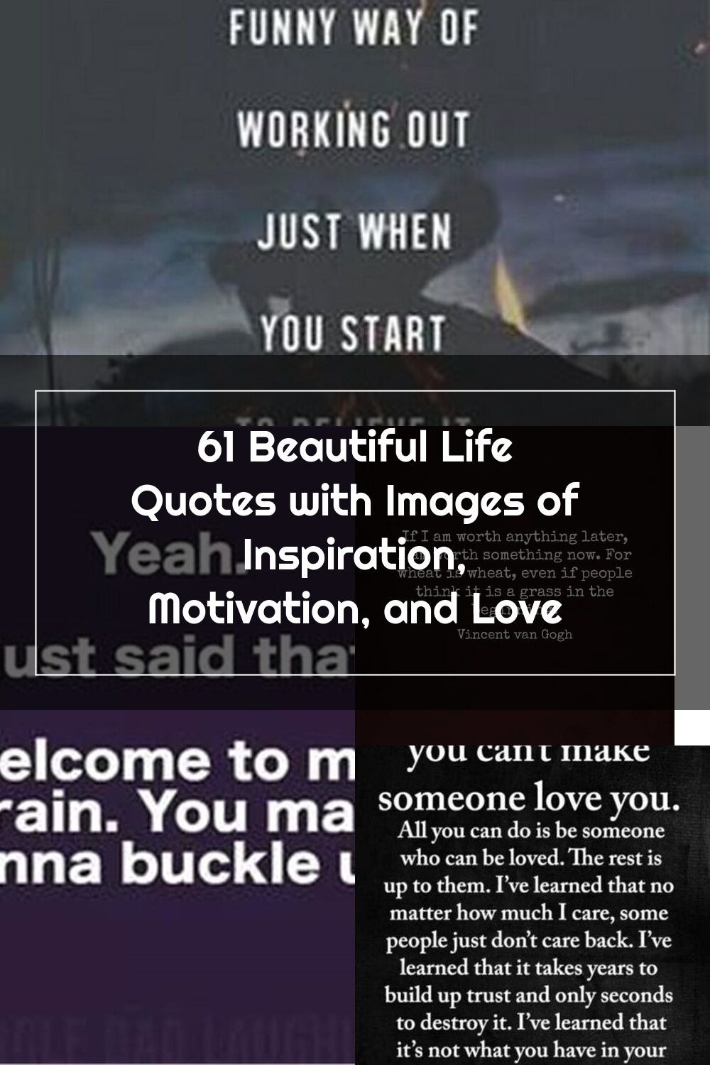 61 Life Quotes With Beautiful Images Life Has A Funny Way Of Working Out Just When You Start To Believe It Never Will