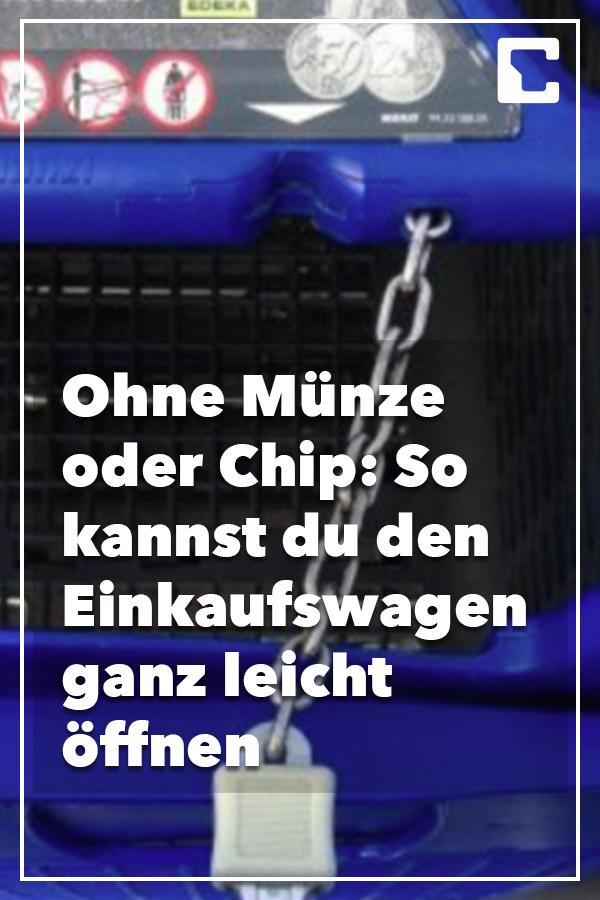 Einkaufswagen Ohne Chip öffnen