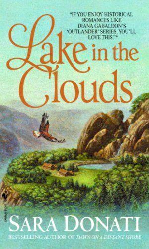 Lake in the Clouds (Wilderness Book 3) by Sara Donati