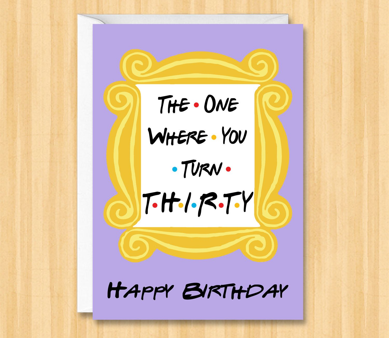 Sensational Friends 30Th Birthday Card Happy 30 Birthday Card The One Where Funny Birthday Cards Online Fluifree Goldxyz