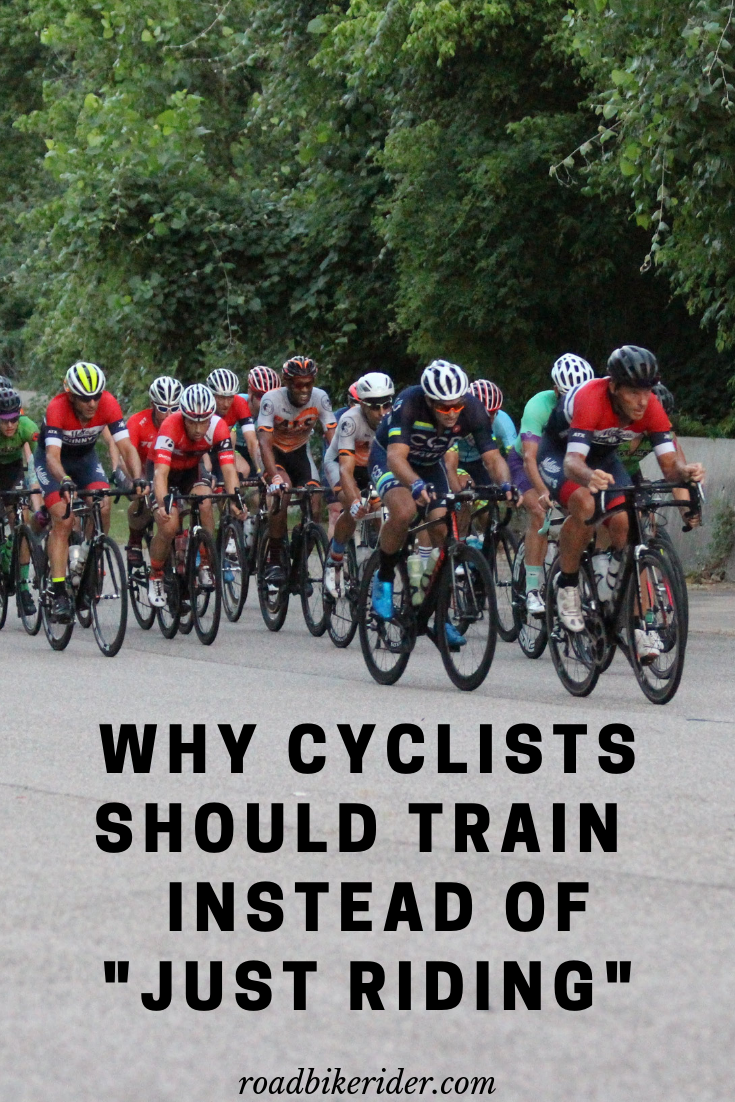 Training As A Cyclist Vs Just Riding Your Bike Cycling