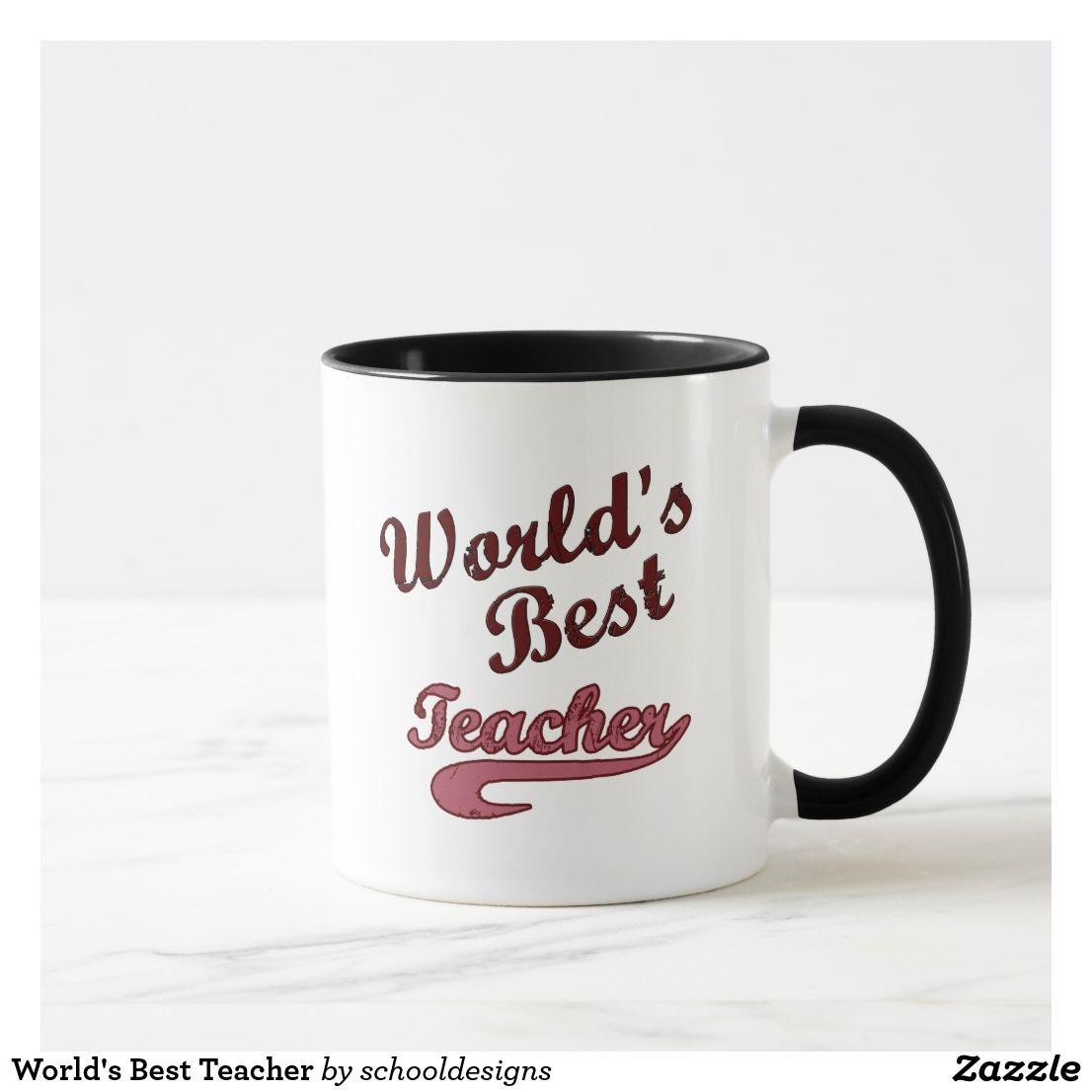 World S Best Teacher Mug Zazzle Com Best Teacher Mugs