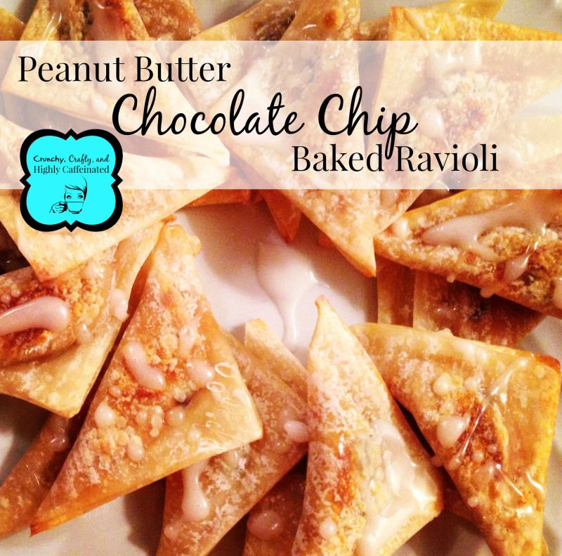 Peanut Butter Chocolate Chip Baked Ravioli - Crunchy, Crafty, and Highly Caffeinated - www.crunchycrafty.com