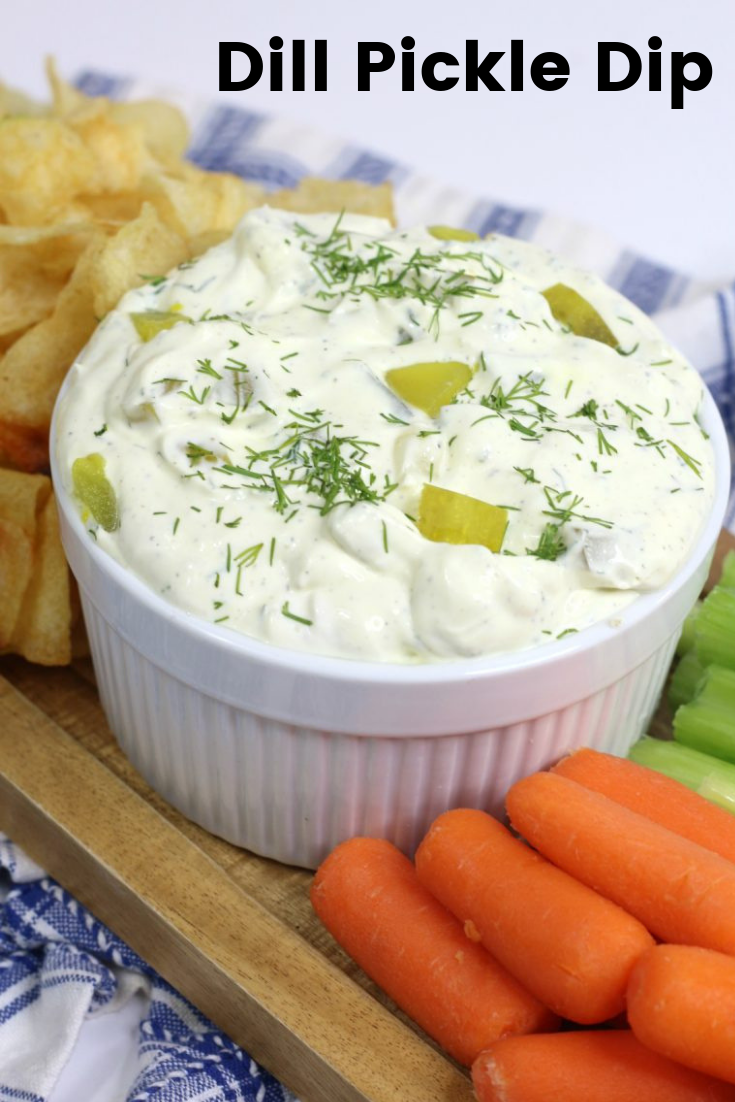 Dill Pickle Dip 4 Sons R Us Recipe Pickle Dip Fresh Appetizers Dill Pickle Dip