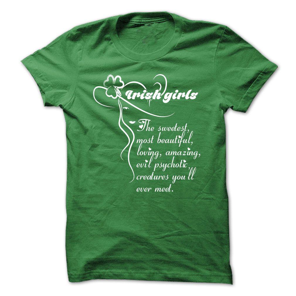 Irish Girls..., Get yours HERE ==> https://www.sunfrog.com/Funny/Irish-Girls.html?id=47756 #christmasgifts #merrychristmas #xmasgifts #holidaygift